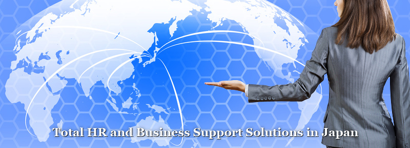 Total HR and Business Support Solutions in Japan